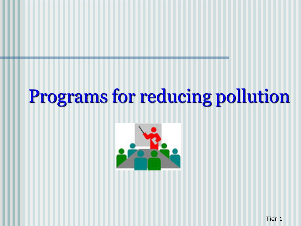 Programs for reducing pollution