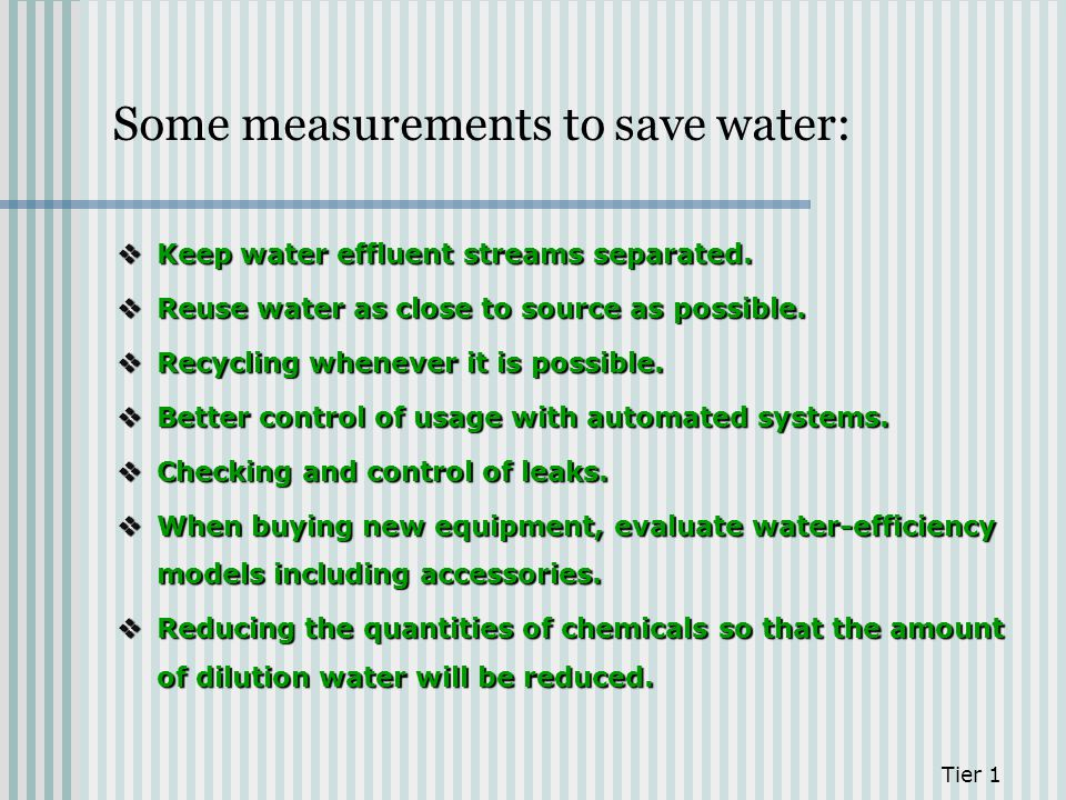 Some measurements to save water: