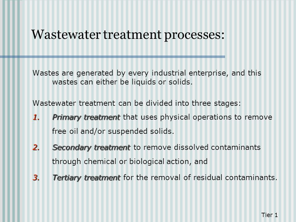 Wastewater treatment processes: