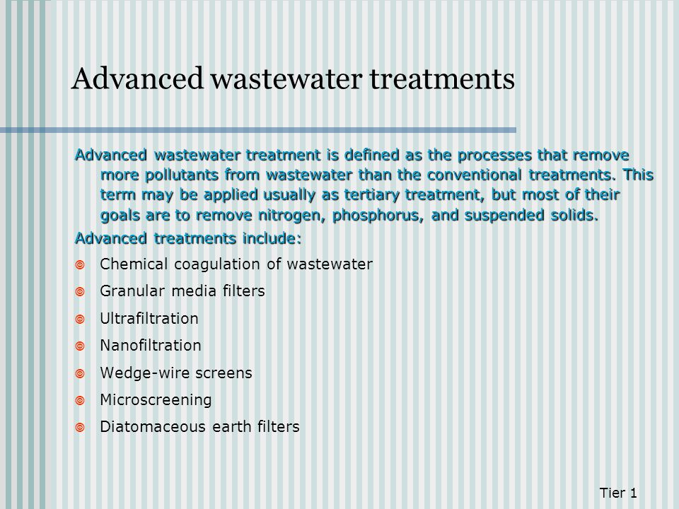 Advanced wastewater treatments