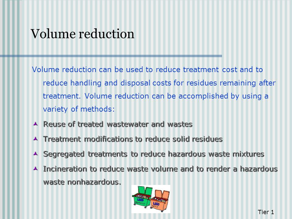 Volume reduction