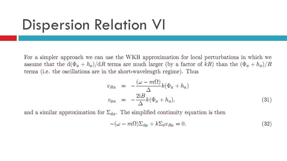 Dispersion Relation VI