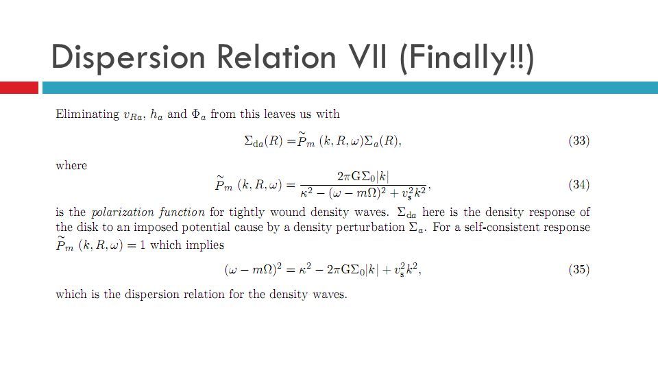 Dispersion Relation VII (Finally!!)