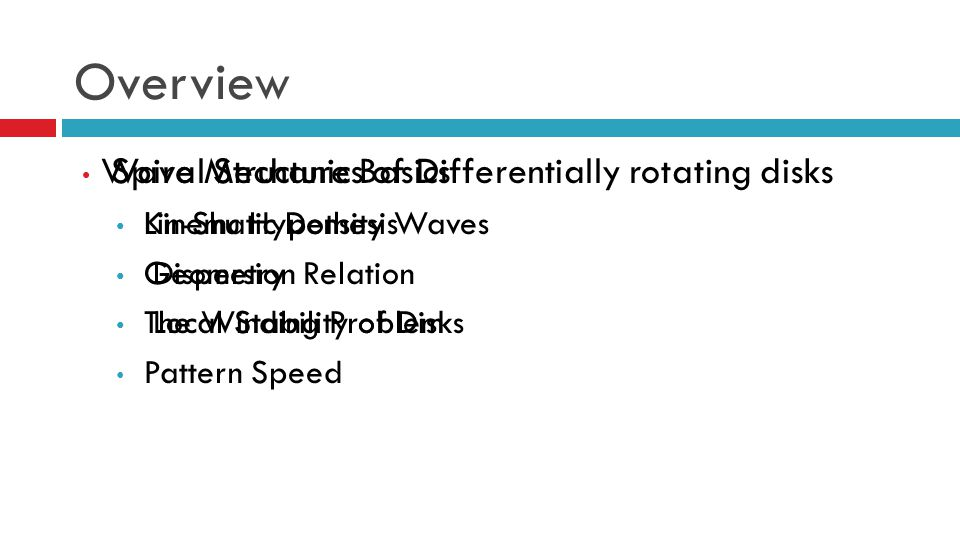 Overview Wave Mechanics of Differentially rotating disks