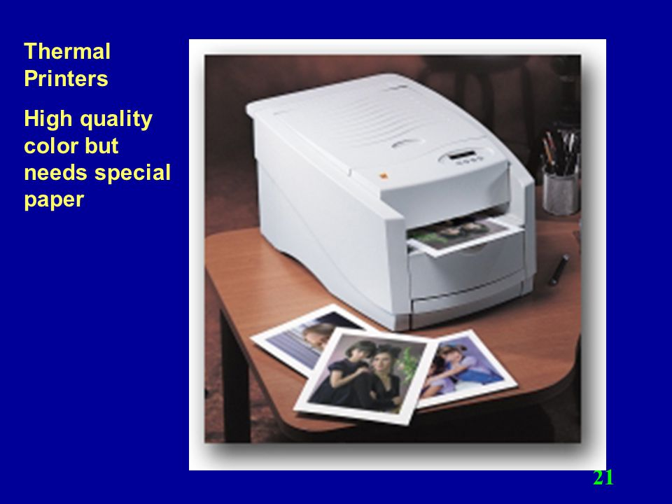 Thermal Printers High quality color but needs special paper