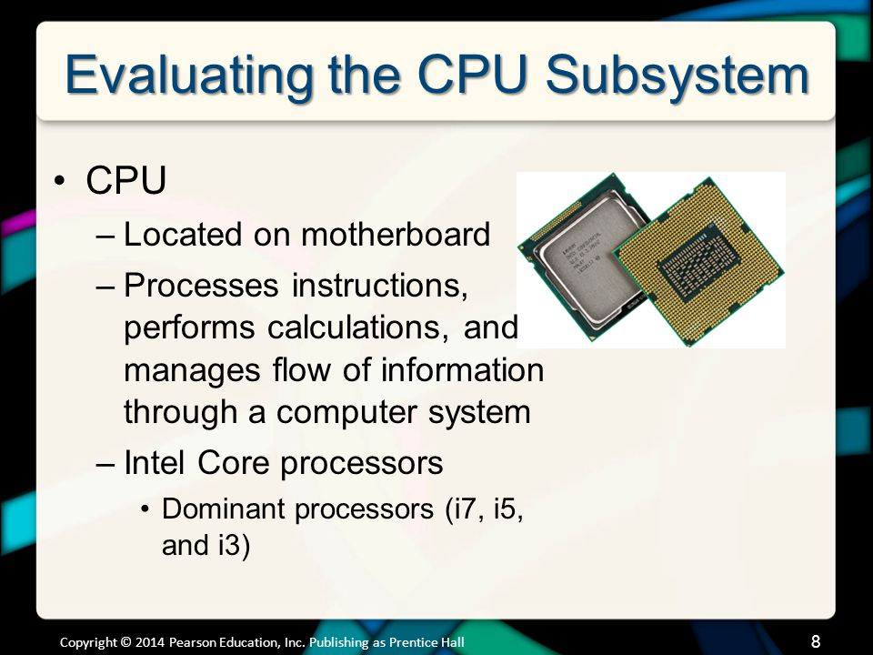 Evaluating the CPU Subsystem
