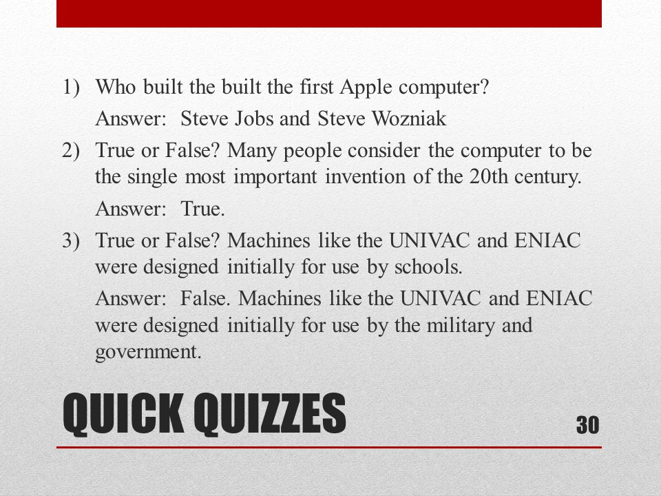 1) Who built the built the first Apple computer