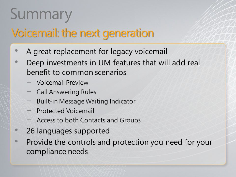 Summary Voicemail: the next generation