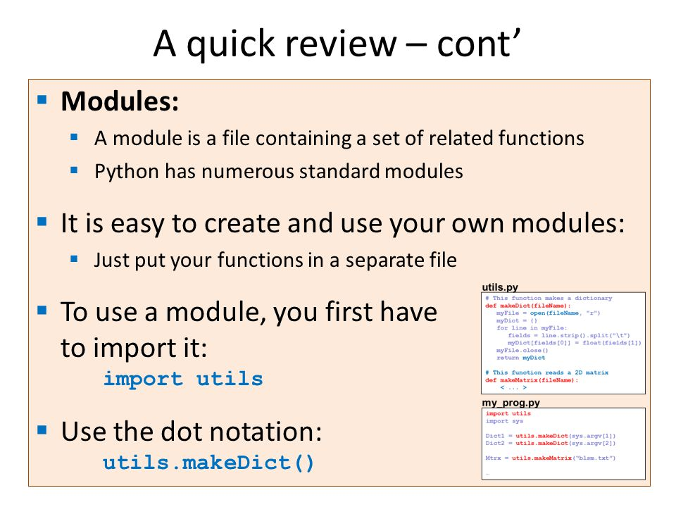 A quick review – cont' Modules: