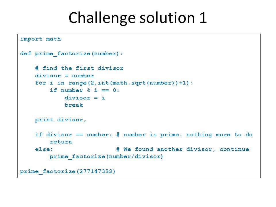 Challenge solution 1 import math def prime_factorize(number):