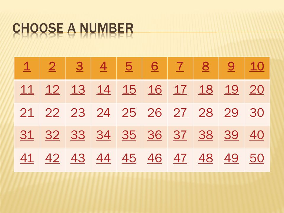 Choose a number 1. 2. 3. 4. 5. 6. 7. 8. 9. 10. 11. 12. 13. 14. 15. 16. 17. 18. 19.