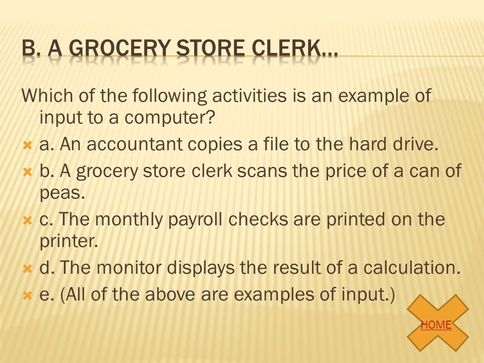 b. A grocery store clerk…