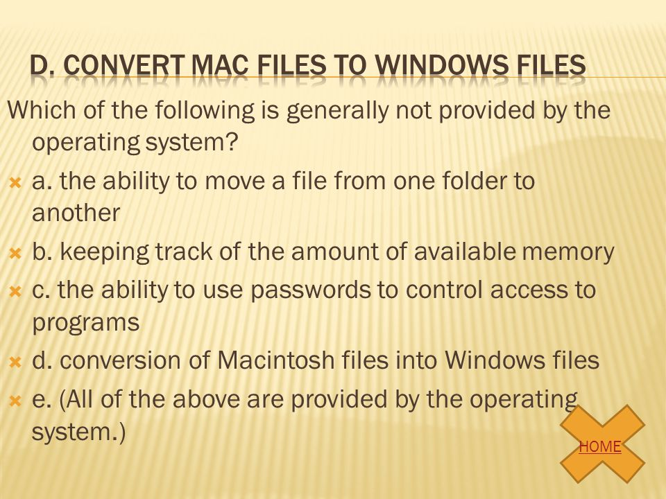 d. Convert mac files to windows files