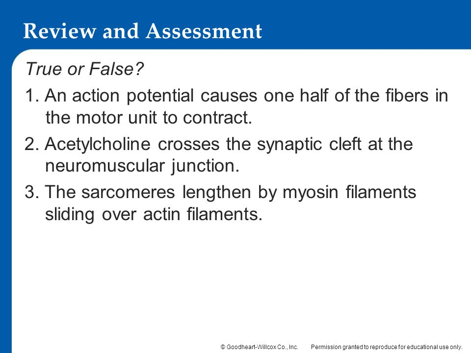 Review and Assessment True or False