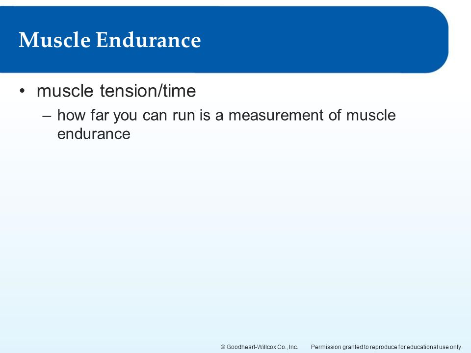Muscle Endurance muscle tension/time