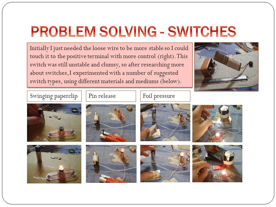 PROBLEM SOLVING - SWITCHES