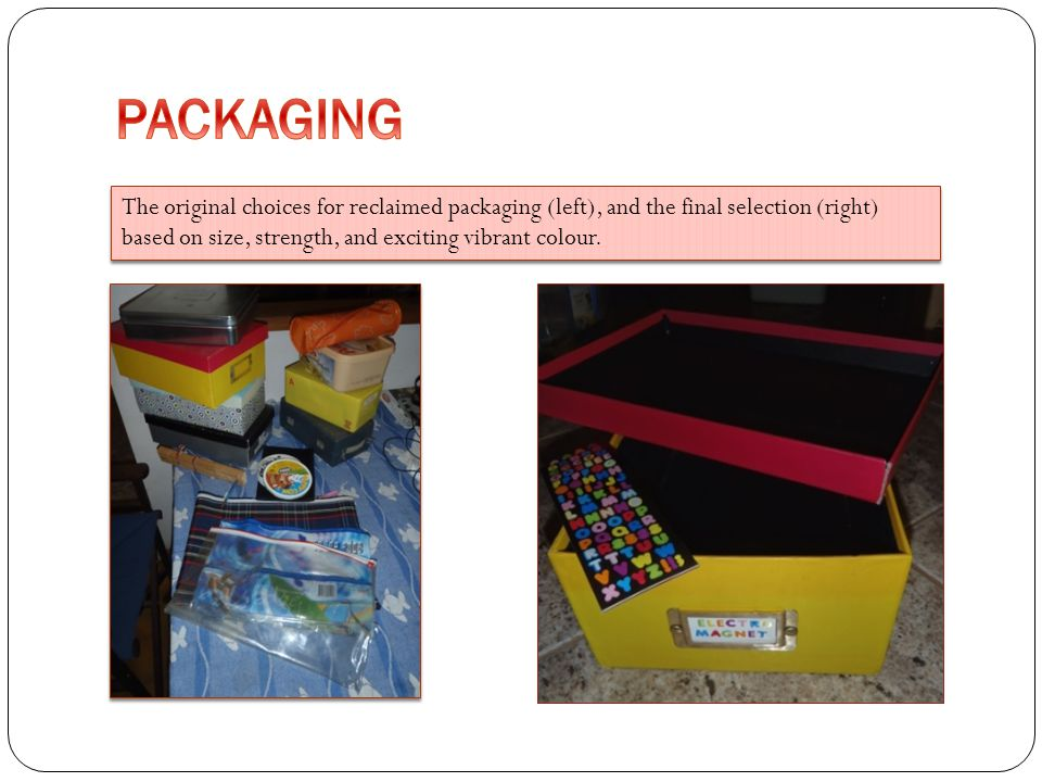 PACKAGING The original choices for reclaimed packaging (left), and the final selection (right) based on size, strength, and exciting vibrant colour.