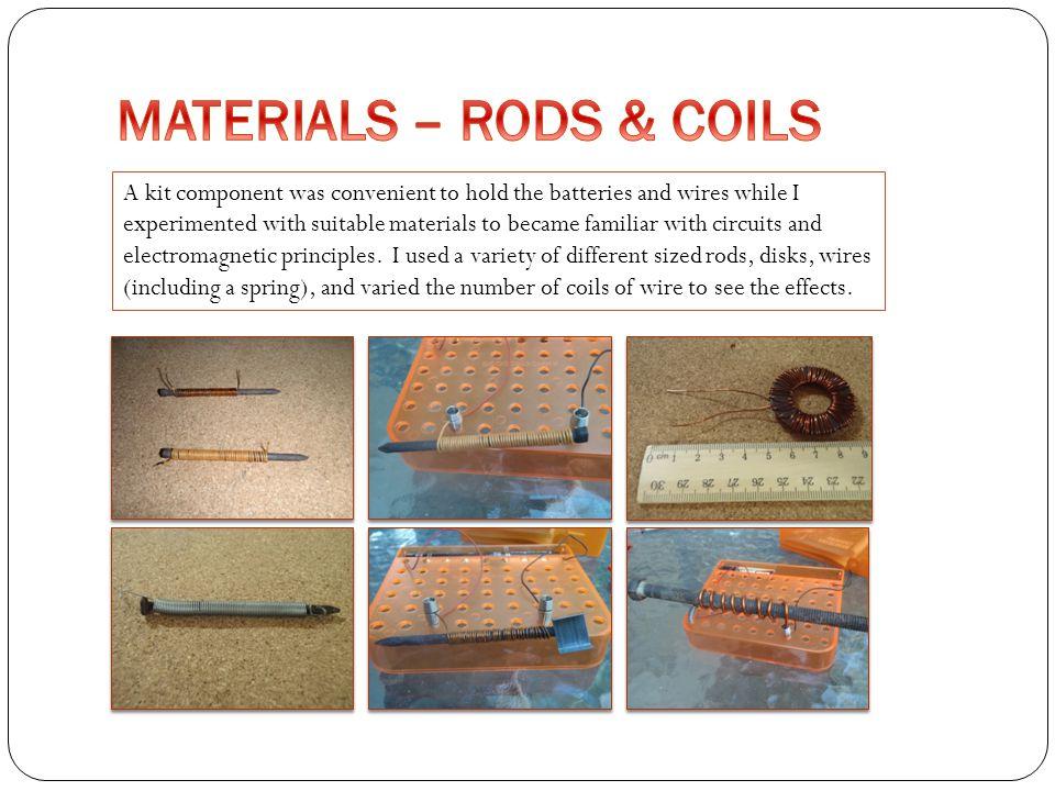 MATERIALS – RODS & COILS