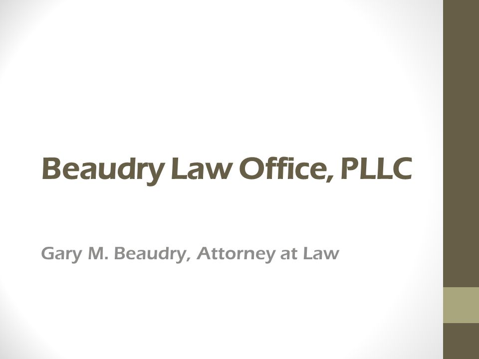 Beaudry Law Office, PLLC