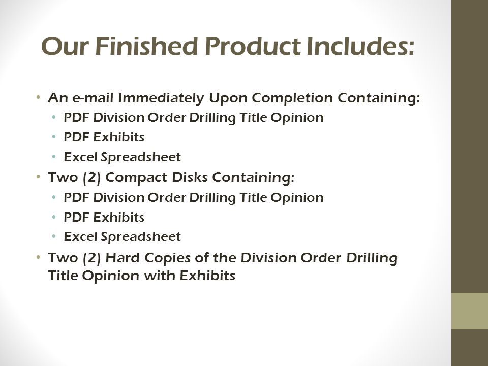Our Finished Product Includes: