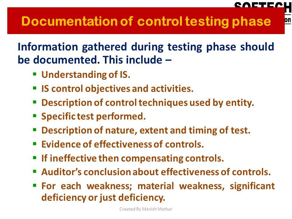 Documentation of control testing phase