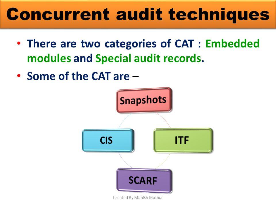 Concurrent audit techniques