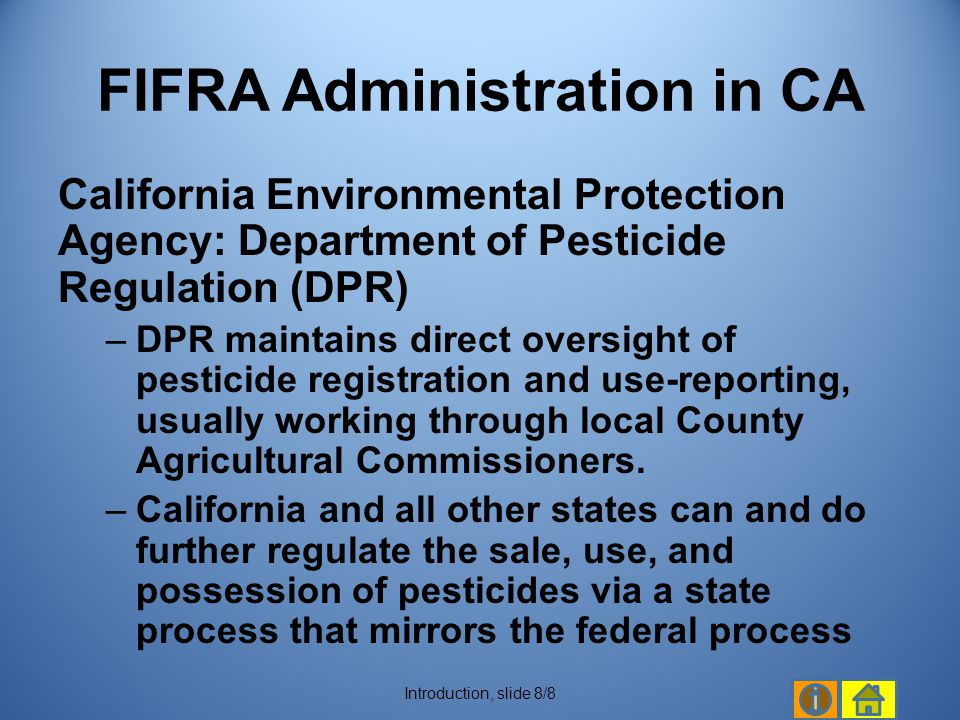 FIFRA Administration in CA