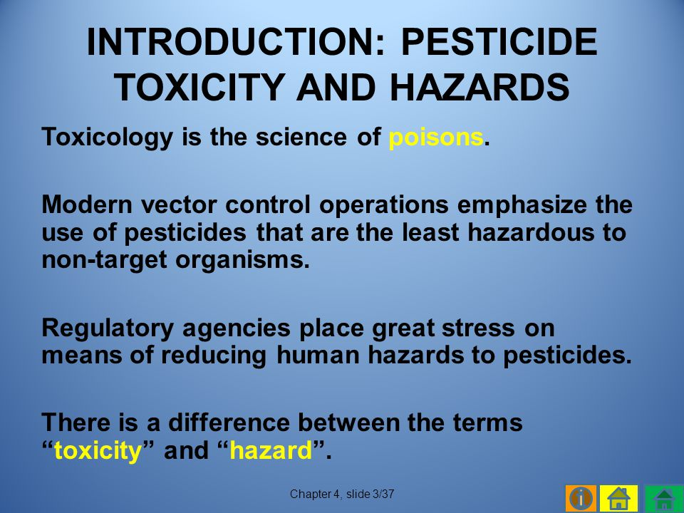 INTRODUCTION: PESTICIDE TOXICITY AND HAZARDS