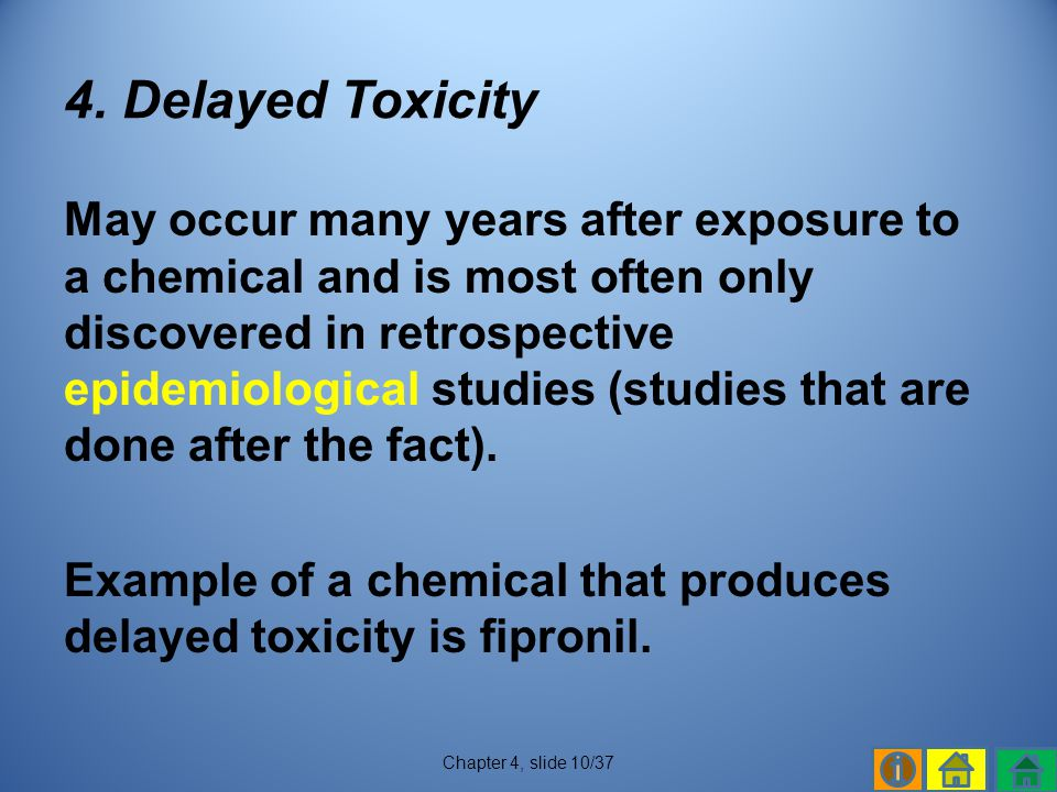 4. Delayed Toxicity