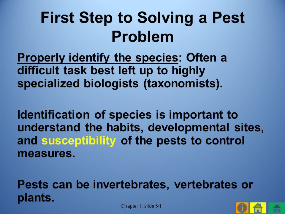 First Step to Solving a Pest Problem
