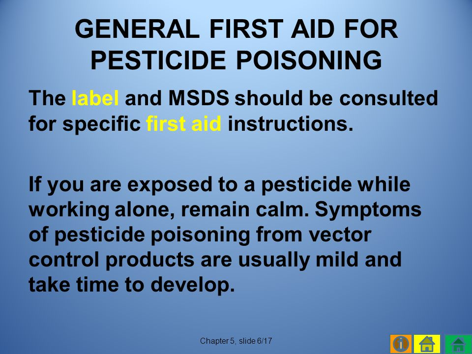GENERAL FIRST AID FOR PESTICIDE POISONING