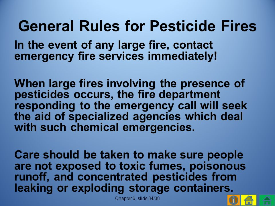 General Rules for Pesticide Fires