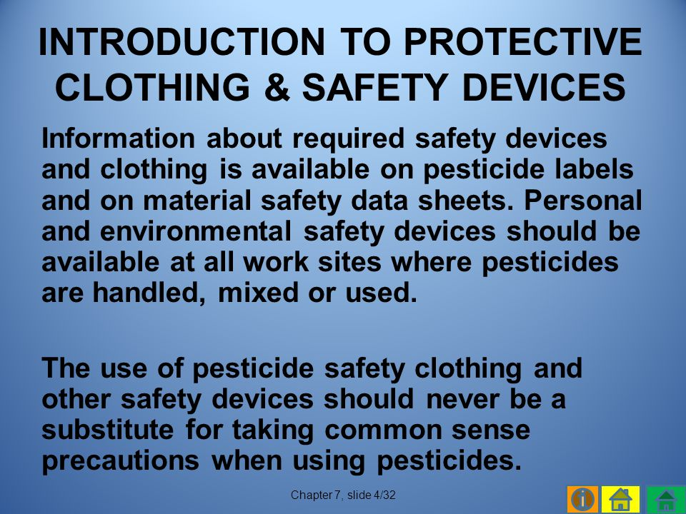 INTRODUCTION TO PROTECTIVE CLOTHING & SAFETY DEVICES