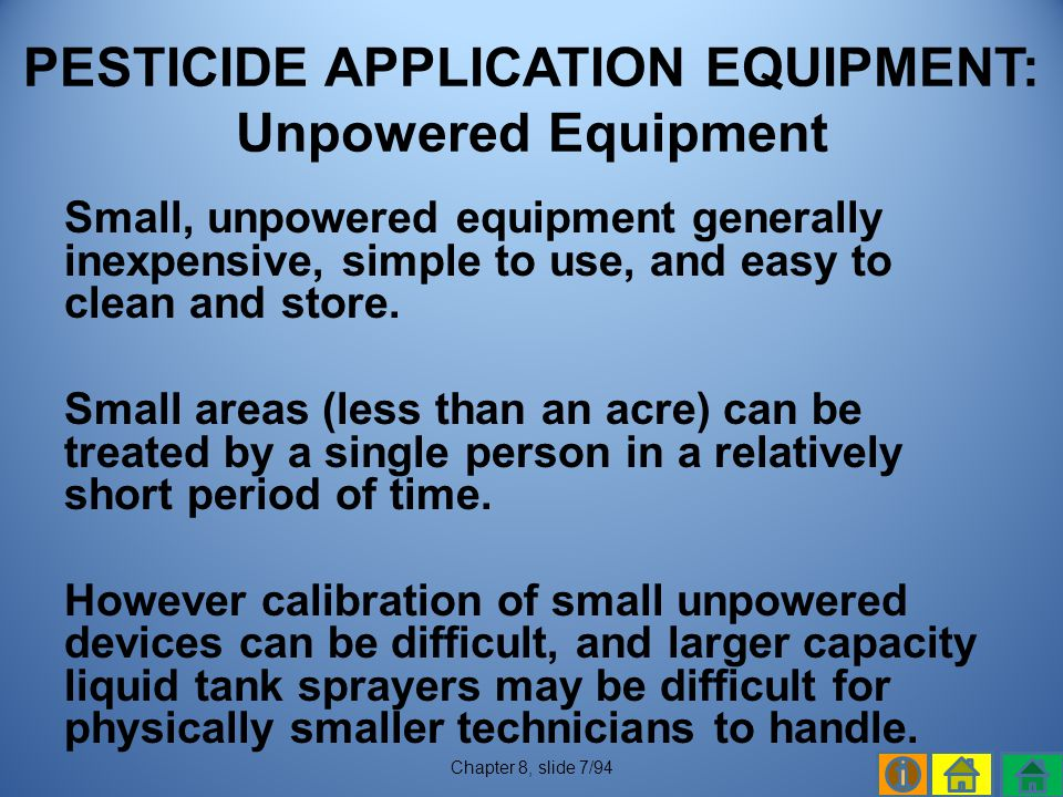 PESTICIDE APPLICATION EQUIPMENT: Unpowered Equipment