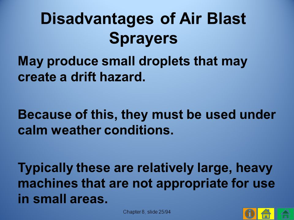 Disadvantages of Air Blast Sprayers