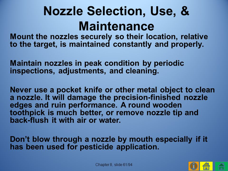 Nozzle Selection, Use, & Maintenance