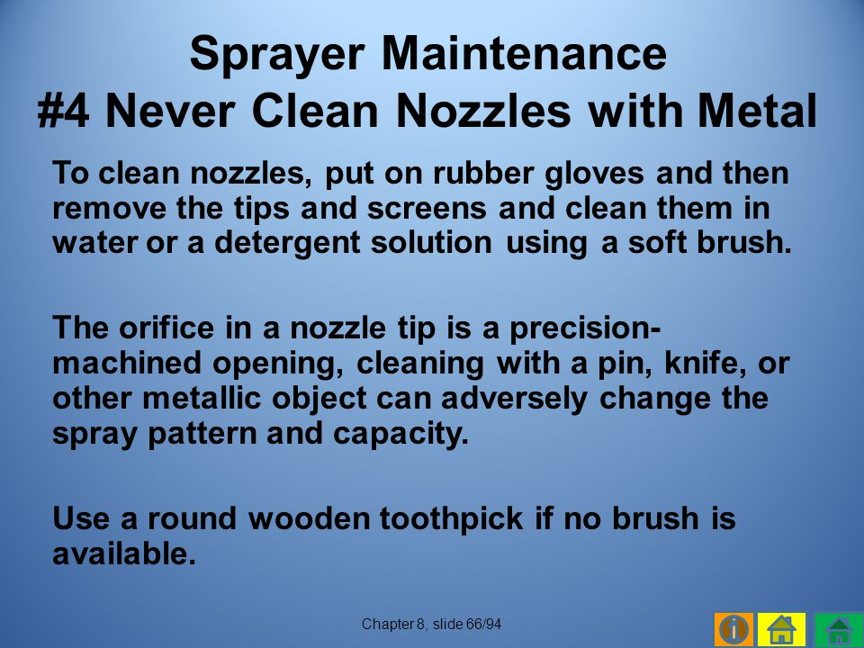 Sprayer Maintenance #4 Never Clean Nozzles with Metal