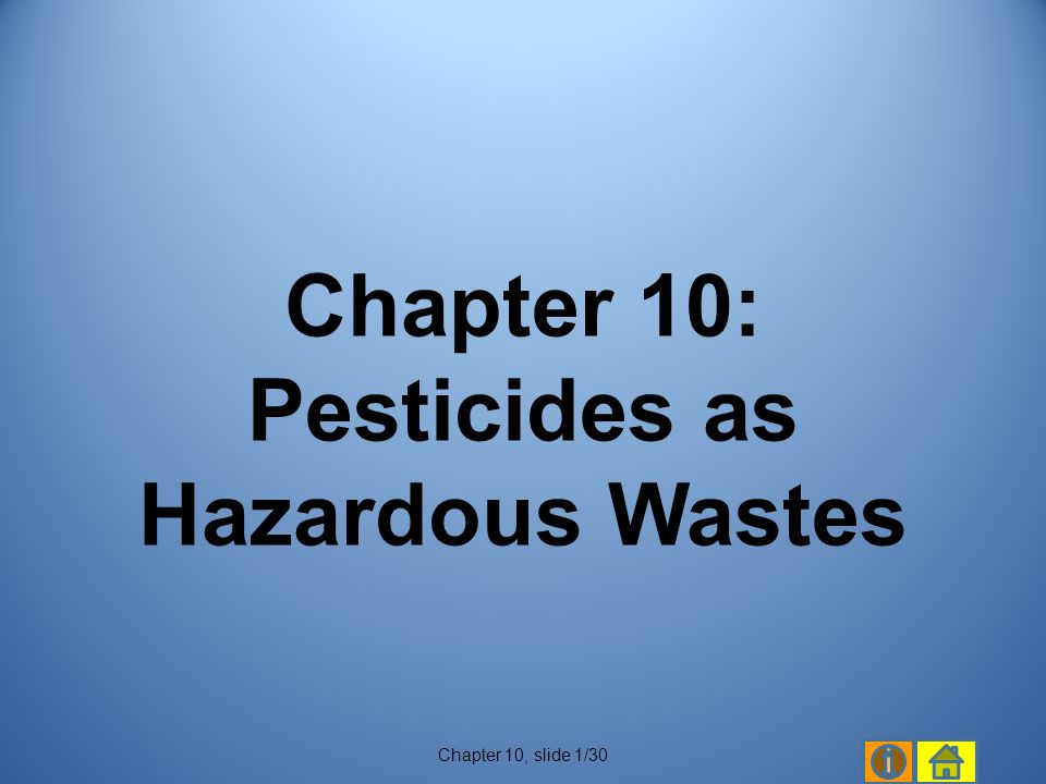 Chapter 10: Pesticides as Hazardous Wastes