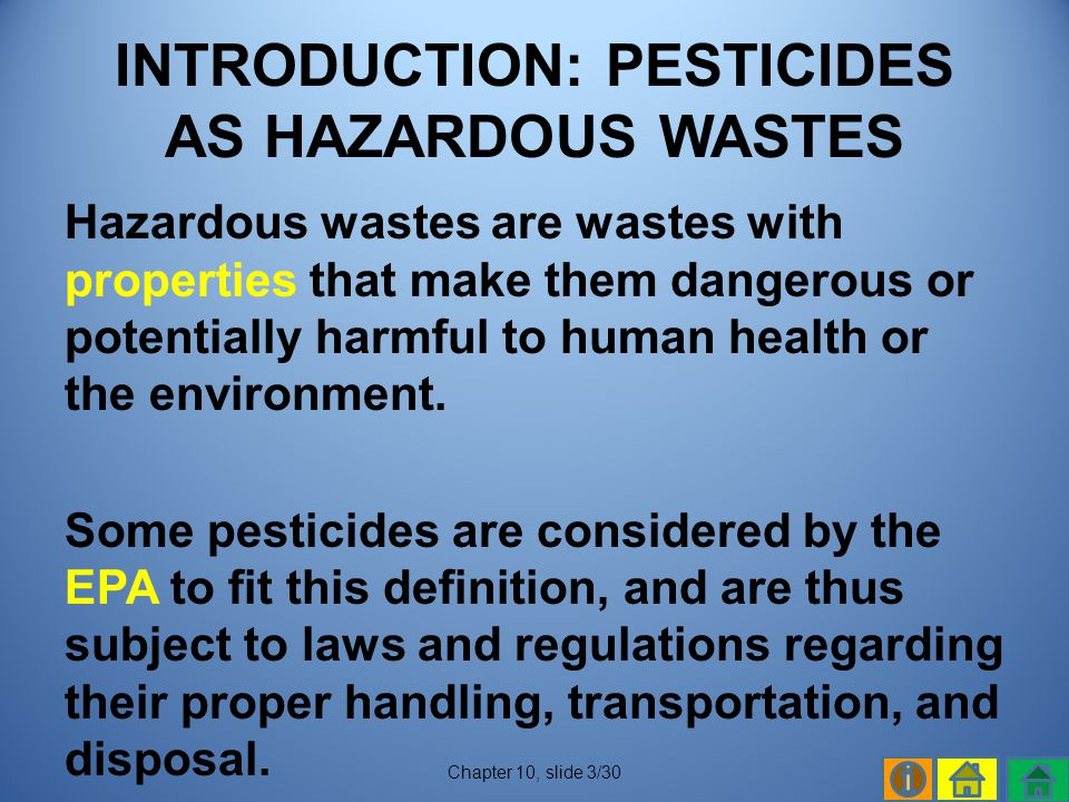 INTRODUCTION: PESTICIDES AS HAZARDOUS WASTES