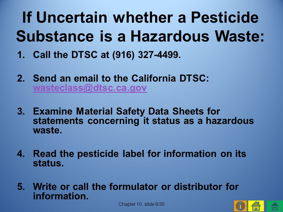 If Uncertain whether a Pesticide Substance is a Hazardous Waste: