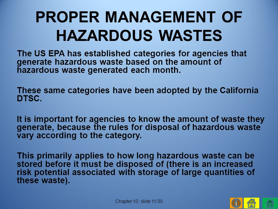 PROPER MANAGEMENT OF HAZARDOUS WASTES