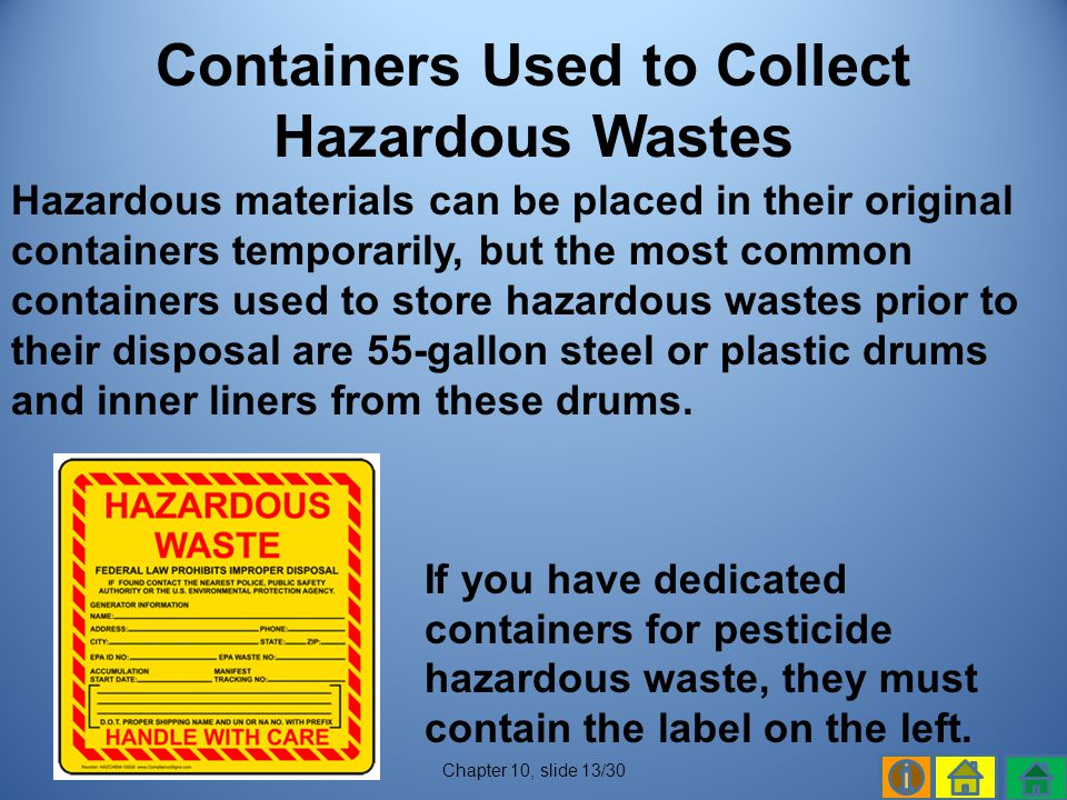 Containers Used to Collect Hazardous Wastes