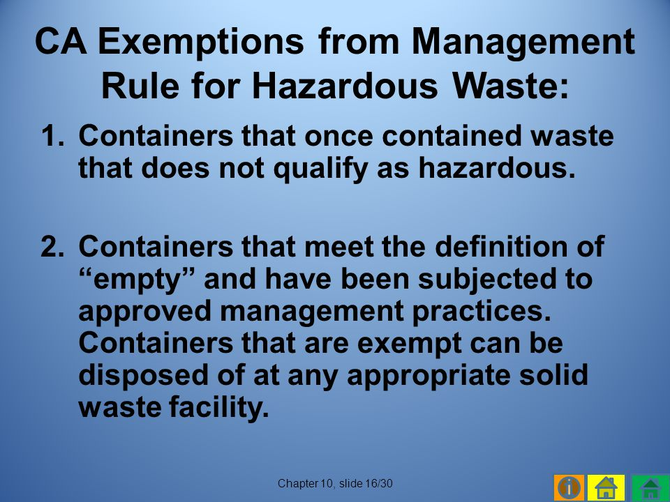 CA Exemptions from Management Rule for Hazardous Waste: