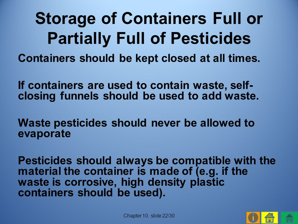 Storage of Containers Full or Partially Full of Pesticides
