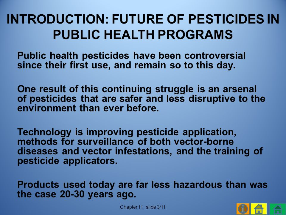 INTRODUCTION: FUTURE OF PESTICIDES IN PUBLIC HEALTH PROGRAMS