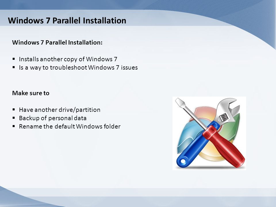 Windows 7 Parallel Installation