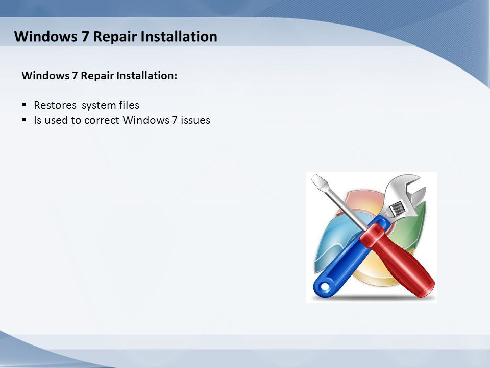 Windows 7 Repair Installation
