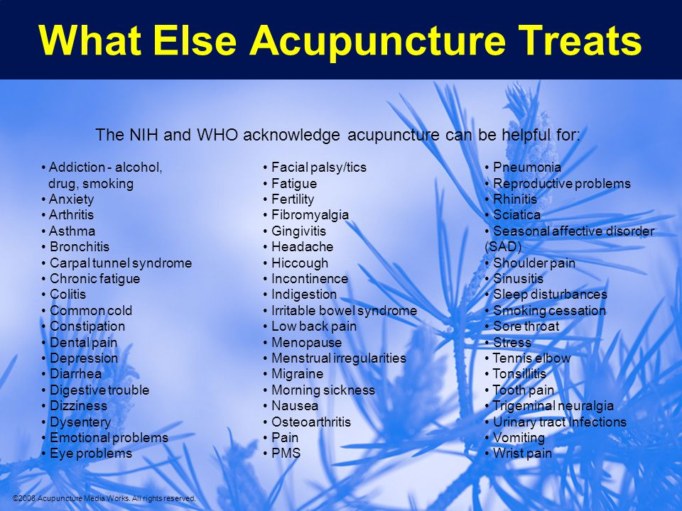What Else Acupuncture Treats