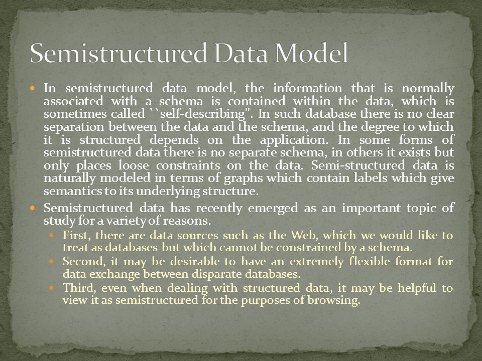 Semistructured Data Model