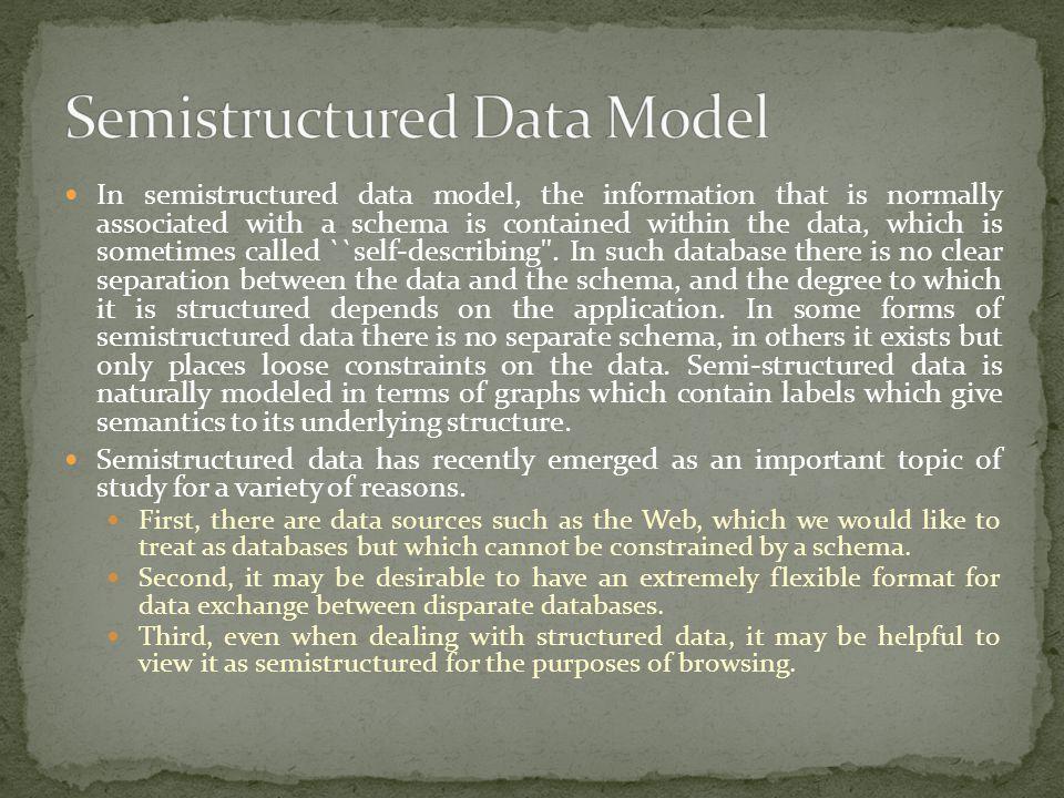 Semistructured Data Model